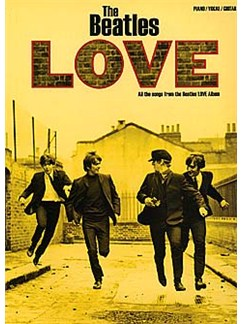 The Beatles: Love Books | Piano, Vocal & Guitar