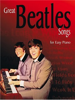 Great Beatles Songs For Easy Piano Books | Piano
