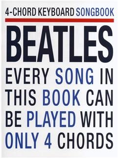 4-Chord Keyboard Songbook: Beatles Livre | Clavier