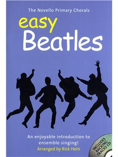 The Novello Primary Chorals: Easy Beatles Books and CDs | 2-Part Choir, Piano Accompaniment
