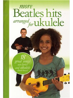 More Beatles Hits Arranged For Ukulele Livre | Voix, Ukelele