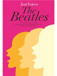 Just Voices: The Beatles (SSA/SAT) Books | SSA, SAT, Piano Accompaniment