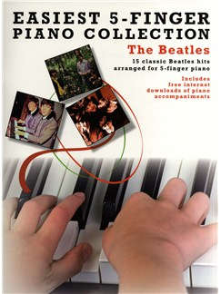 Easiest 5-Finger Piano Collection: The Beatles Books and Digital Audio | Piano
