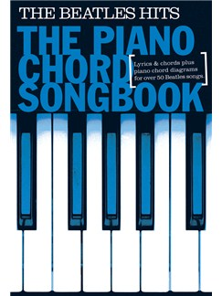Piano Chord Songbook: The Beatles Hits Books | Lyrics & Piano Chords