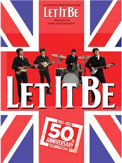 Let It Be - The West End Show Books | Piano, Vocal & Guitar