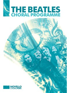 The Beatles Choral Programme Books | SATB, SAB, Piano Accompaniment