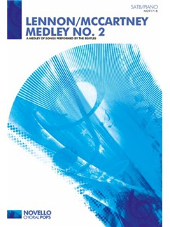 Lennon/McCartney Medley No. 2 Books | SATB, Piano Accompaniment