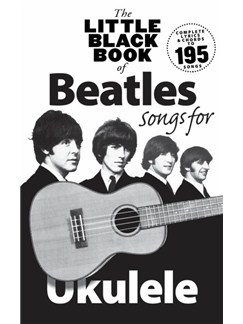 The Little Black Book Of Beatles Songs For Ukulele Books | Ukulele