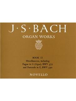 J.S. Bach: Organ Works Book 12 Books | Organ