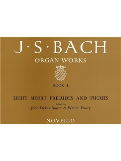 J.S. Bach: Organ Works Book 1: Eight Short Preludes And Fugues Books | Organ