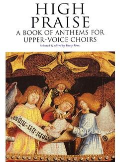 High Praise: A Book Of Anthems For Upper-Voice Choirs Books | SA, Piano Accompaniment or Organ Accompaniment