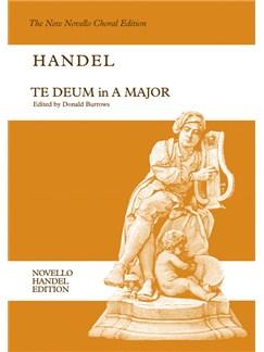 G.F. Handel: Te Deum In A Books | Alto, Tenor, Bass Voice, SATB, Continuo