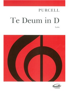 Henry Purcell: Te Deum In D (Latin) Books | SSAATB Soli, SSATB Chorus, Piano