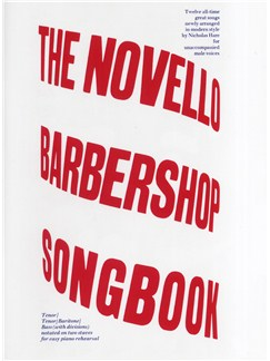The Novello Barbershop Songbook Books | 2 Tenor, 2 Bass