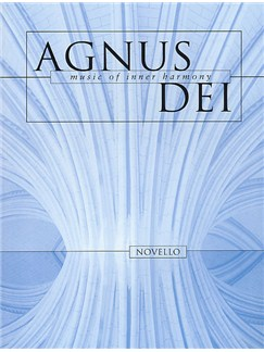 Agnus Dei: Music Of Inner Harmony Books | Soprano, Alto, Tenor, Bass, Piano, Organ