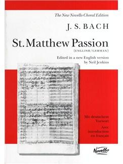 J.S. Bach: St. Matthew Passion (Vocal Score) Books | SATB, Piano Accompaniment