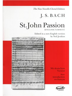 J.S. Bach: St. John Passion (Vocal Score) Livre | Soprano, Alto, Tenor, Basse, SATB, Accompagnement Orgue