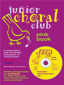 Junior Choral Club Book 3: Pink Book Books and CDs | Voice, Piano