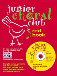 Junior Choral Club Book 4: Red Book Books and CDs | Voice, Piano