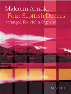Malcolm Arnold: Four Scottish Dances Op.59 (Violin/Piano) Books | Violin, Piano Accompaniment