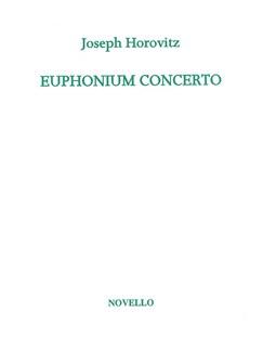 Joseph Horovitz: Euphonium Concerto (Euphonium/Piano) Books | Euphonium, (Or Bassoon), Piano Accompaniment