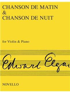 Edward Elgar: Chanson De Matin And Chanson De Nuit (Violin/Piano) Books | Violin, Piano Accompaniment