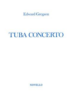 Edward Gregson: Tuba Concerto Books | Tuba, Piano