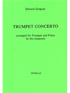 Edward Gregson: Concerto For Trumpet Books | Trumpet, Piano