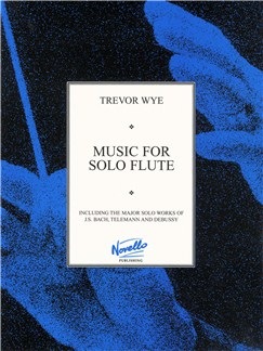 Wye: Music For Solo Flute Books | Flute