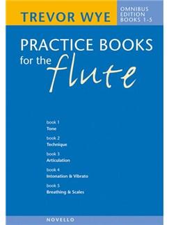 Trevor Wye's Practice Books for the Flute; Omnibus Edition Books 1-5 Books | Flute