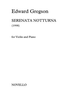 Edward Gregson: Serenata Notturna (Violin/Piano) Books | Violin, Piano Accompaniment