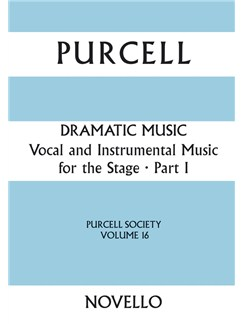 Purcell Society Volume 16 - Dramatic Music Part 1 (Full Score) Books | SATB, Orchestra