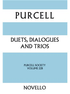 Henry Purcell: Duets, Dialogues And Trios - Purcell Society Volume 22B Books | SATB, Piano Accompaniment