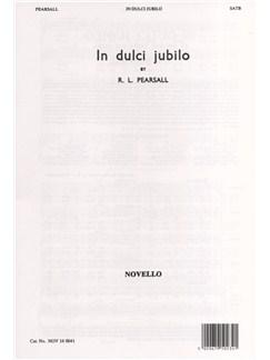 Robert Pearsall: In Dulci Jubilo (SATB) Books | SATB
