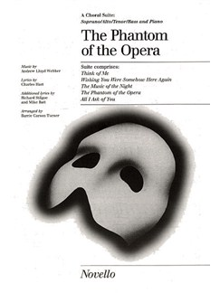 The Phantom Of The Opera Choral Suite Books | SATB, Piano Accompaniment