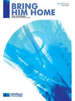 Alain Boublil/Claude-Michel Schönberg: Bring Him Home (SATB/Piano) Books | SATB, Piano Accompaniment