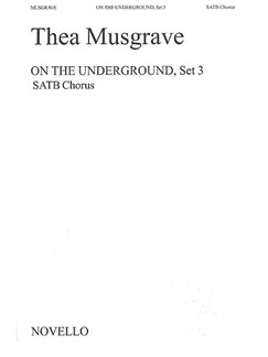 Thea Musgrave: On The Underground, Set 3 Books | SATB