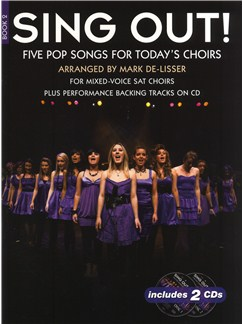 Sing Out! 5 Pop Songs For Today's Choirs - Book 2 Books and CDs | SAT, Piano Accompaniment