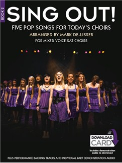 Sing Out! 5 Pop Songs For Today's Choirs - Book 2 (Book/Audio Download) Books and Digital Audio | SAT, Piano Accompaniment