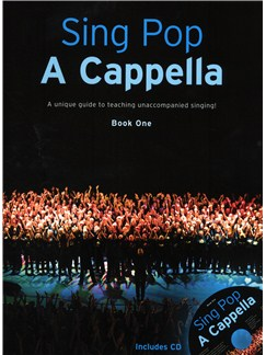 Sing Pop A Cappella - Book One Books and CDs | SATB