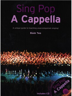 Sing Pop A Cappella - Book Two Books and CDs | SATB