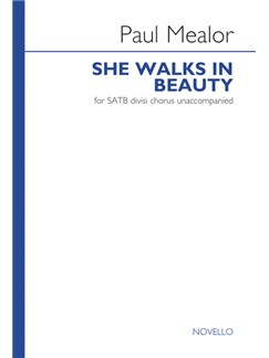 Paul Mealor: She Walks In Beauty Books | SATB