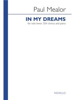 Paul Mealor: In My Dreams - Tenor Solo/SSA/Piano (25-Pack) Books | Tenor, SSA, Piano Accompaniment