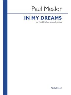 Paul Mealor: In My Dreams - SATB/Piano (10-Pack) Books | SATB, Piano Accompaniment