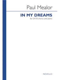 Paul Mealor: In My Dreams - SATB/Piano (25-Pack) Books | SATB, Piano Accompaniment