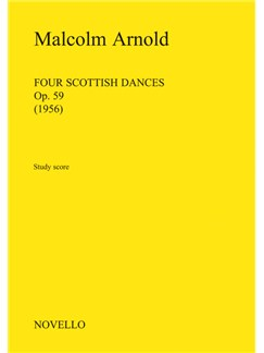 Malcolm Arnold: Four Scottish Dances - Study Score Books | Orchestra