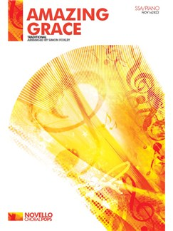 Amazing Grace - Arr. Simon Foxley (SSA/Piano) Books | SSA, Piano Accompaniment