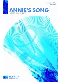 John Denver: Annie's Song (SATB/Piano) Books | SATB, Piano Accompaniment