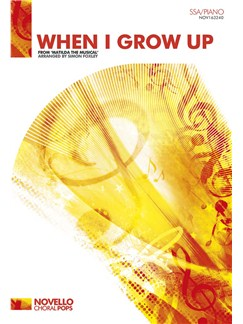 Tim Minchin: When I Grow Up (Matilda The Musical) - SSA/Piano Books | SSA, Piano Accompaniment