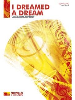 Alain Boublil/Claude-Michel Schönberg: I Dreamed A Dream (Les Misérables) - SSA/Piano Books | SSA, Piano Accompaniment